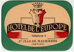 ETICHETTA LABEL ORIGINALE HOTEL DE L'EUROPE ST. JEAN DE MAURIENNE SAVOIE - Hotel Labels
