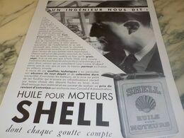 ANCIENNE PUBLICITE UN INGENIEUR DIT HUILE SHELL  1932 - Transports