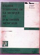 Cahier D'histoire De La Musique Et D'activités Musicales De C Et Y Voirpy   Editeurs Henri Lemoine & Cie - - Music & Instruments
