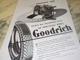 ANCIENNE PUBLICITE ENCORE UN DERAPAGE  PNEU GOODRICH 1932 - Transports