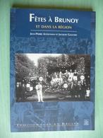 FETES à BRUNOY (et Dans Sa Région) - Ile-de-France