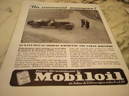 ANCIENNE PUBLICITE CROISEMENT ANONYME HUILE MOBILOIL 1932 - Transports