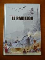 Le PAVILLON Souvenirs De TREMBLAY En B.D. - Ile-de-France