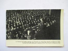 LE GENERAL  DE GAULE  S'ADRESSE AUX FRANCAIS ..... KINGSWAY HALL                         TTB - War 1939-45