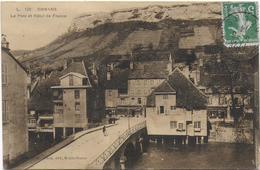 CPA - ORNANS - LE PONT ET HOTEL DE FRANCE - 1914 - France