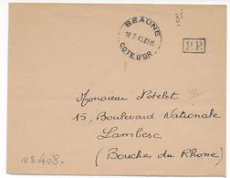 1940 - ENVELOPPE En PORT PAYE Par MANQUE De TIMBRES (EVACUATION Du MATERIEL Des PTT) De BEAUNE (COTE D'OR) - Postmark Collection (Covers)
