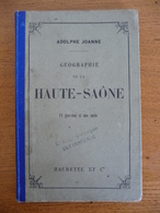 Géographie Du Département De La HAUTE-SAÔNE (1902) - Franche-Comté