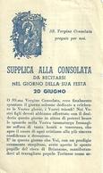 """2096 """" SUPPLICA ALLA CONSOLATA DA RECITARSI ILGIORNO DELLA SUA FESTA - 20 GIUGNO""""  ORIGINALE - Santini"""
