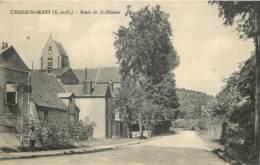 91 - CHALO SAINT MARS - Route De St Hilaire - Autres Communes