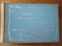 LIVRE D'OR DES CELEBRITES CONTEMPORAINES EDITION DU CHOCOLAT GUERIN-BOUTRON VIDE  39 FEUILLES (MANQUE QUELQUES FEUILLES) - Sammelbilderalben & Katalogue