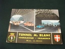 FRONTIERA TUNNEL M. BLANC COURMAYEUR CHAMONIX  STEMMI AUTO CAR - Dogana