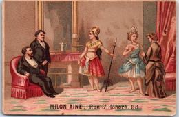 Chromo - BONNETERIE MILON AINE - Scène Théatrale - Trade Cards