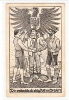 """Propaganda Karte , """" Wir Wollen Sein Sein  Einig Volk Von Brüdern """" Heim Ins Reich ! - Weltkrieg 1939-45"""