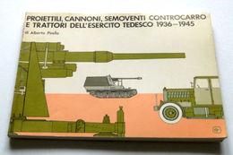 WWII  Pirella Proiettili Cannoni Semoventi Controcarro Trattori Esercito Tedesco - Documenti