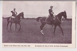 DUBLIN : REVIEW IN THE PHOENIX PARK - JULY 23rd 1903 - HIS MAJESTY THE KING & H.R.H. THE DUKE OF CONNAUGHT - 2 SCANS - - Dublin