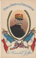 CPA - POUR LE DROIT ET LA CIVILISATION - LE MARÉCHAL JOFFRE - DRAPEAUX - LEVY - - Guerra 1914-18