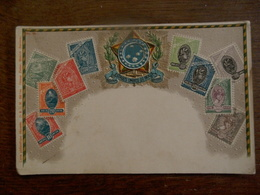 Oude Postkaart In Relief   BRAZIL  1889 - Timbres (représentations)