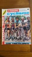 L'EQUIPE CYCLISME  JUIN 1972 SPECIAL TOUR LES TRICOLORES - Sport
