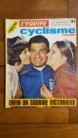 L'EQUIPE CYCLISME  MARS 1972  POULIDOR ENFIN UN SOURIRE - Sport