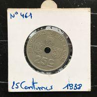 N°461 : 25 Centimes 1938 FR/FL *~SUP* - 1934-1945: Leopold III