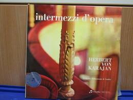 LP022 - INTERMEZZI D'OPERA - HERBERT VON KARAJAN - Oper & Operette