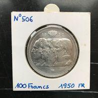 N°506 : BELGIQUE 100 Francs 1950 FR *~SUP* ARGENT - 1945-1951: Régence