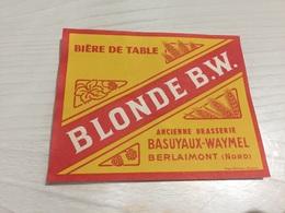 Ancienne Étiquette BIÈRE DE TABLE BLONDE BW BRASSERIE BASUYAUX WAYMEL BERLAIMONT NORD - Bier