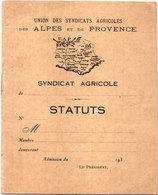 """Tatuts Du Syndicat Agricole """"Union Des Syndicats Agricoles Des Alpes Et De Provence - 193. (110882) - Décrets & Lois"""
