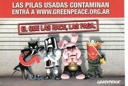 """""""EL QUE LAS HACE, LAS PAGA"""" LAS PILAS USADAS CONTAMINAN GREENPEACE 2010 ARGENTINA POSTAL PUBLICIDAD - LILHU - Reclame"""