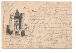 Gruss Aus BASEL Spalentor Gel. 1899 N. Zürich - BS Bâle-Ville