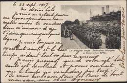 Carte Franchise Militaire Les Premières Troupes Américaines Débarquées En France Juin 1917 - Marcofilia (sobres)