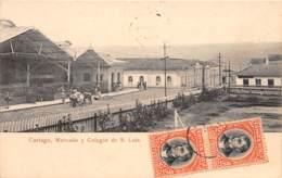 Costa Rica / 16 - Cartago - Mercado Y Colegio De S. Luis - Costa Rica
