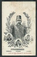 Turquie. Le Sultan Mehemed V Avec Les Princes - Turkey