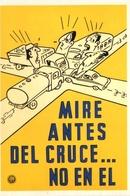 """MIRE ANTES DEL CRUCE """"LA SEGURIDAD Y LOS TRABAJADORES"""" MUESTRA FUNDACION YPF 2013 ARGENTINA POSTAL PUBLICIDAD - LILHU - Vakbonden"""
