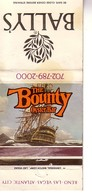 Matchbook Cover ! Bally's Hotel & Casino, Las Vegas, Reno, And Atlantic City , U.S.A. ! The Bounty Oyster Bar ! - Matchboxes