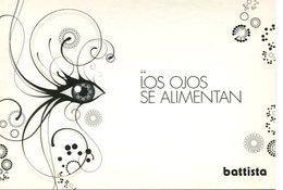 LOS OJOS SE ALIMENTAN BATTISTA2008 ARGENTINA POSTAL PUBLICIDAD - LILHU - Reclame