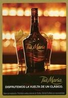 "TIA MARIA ""DISFRUTEMOS LA VUELTA DE UN CLASICO"" BEBIDA ALCOHOL 2008 ARGENTINA POSTAL PUBLICIDAD - LILHU - Hotel's & Restaurants"