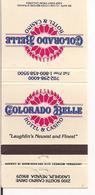 Matchbook Cover ! Colorado Belle Hotel & Casino, Laughlin, Nevada , U.S.A. ! - Matchboxes