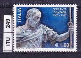ITALIA REPUBBLICA   2007, Ferrante Gonzaga, Usato - 6. 1946-.. Repubblica