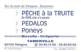 50 - Tamerville - Péche à La Truite - Carte De Visite - Années 1990 - Visiting Cards
