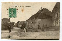 CPA  39 : LA LOYE    La Place  VOIR  DESCRIPTIF  §§§ - France
