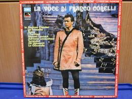 LP028 -LA VOCE DI FRANCO CORELLI -ANDREA CHENIER-LA FAVORITA-TOSCA-I PURITANI-MANON LESCAUT-ADRIANA LECOUVREUR - Oper & Operette