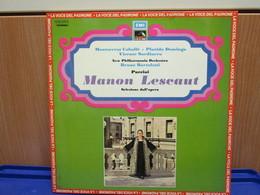 LP029 -MANON LESCAUT - SELEZIONE DELL'OPERA - MONTSERRAT CABALLE-PLACIDO DOMINGO-VICENTE SARDINERO - Opera