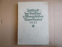 Zeitschrift Des Deutschen Und Österreichischen Alpen-vereins - Band 62 / éditions De 1931 - Livres, BD, Revues