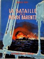 """Lot De 2 Livres """"La Bataille De Le Mer De Barentz"""" Et """"S&G"""" (Port Gratuit) - Bateaux"""