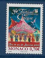 "Monaco YT 2717 "" Festival Du Cirque "" 2009 Neuf** - Monaco"