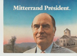 CP - PHOTO - MITTERRAND PRÉSIDENT - COMITÉ DE SOUTIEN A FRANCOIS MITTERRAND - CANNES - - Politische Und Militärische Männer