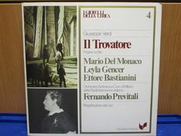 LP037-I GIOIELLI DELLA LIRICA -IL TROVATORE- N. 4 - MARIO DEL MONACO-LEYLAGENCER-ETTORE BASTIANINI - Oper & Operette