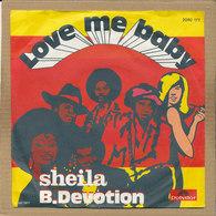 "7"" Single, Sheila & B. Devotion, Love Me Baby - Disco & Pop"