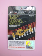 Singapore 2008 Formula 1 Night Race Ticket Card - Phonecards